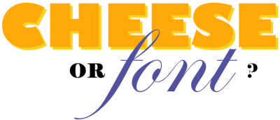 cheeseorfont