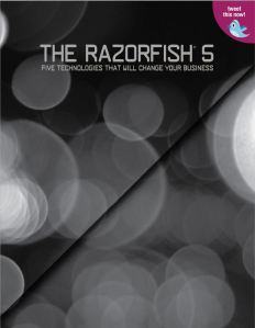 The Razorfish 5 Report